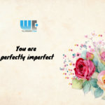 Perfectly Imperfect – Our Body Positivity Stories 2021
