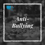 Anti-Bullying Awareness – 2021